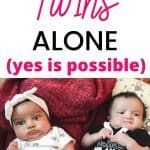 handle twins by yourself
